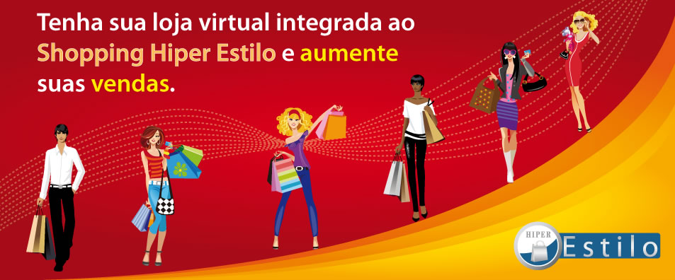 Shopping Hiper Estilo trazendo mais vendas para seu e-commerce (loja virtual)